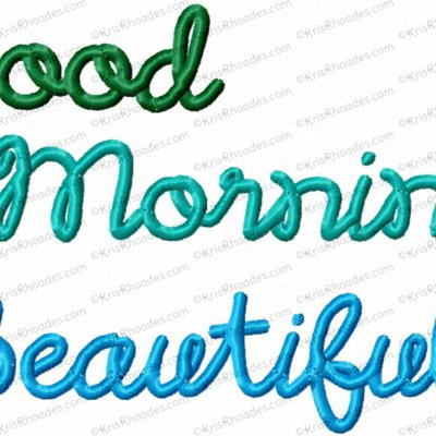 Good Morning Beautiful Embroidery Design