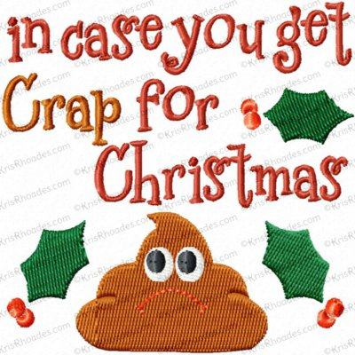 Crap for Christmas Toilet Paper Embroidery Design