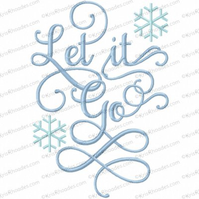 Let It Go Saying Embroidery Design