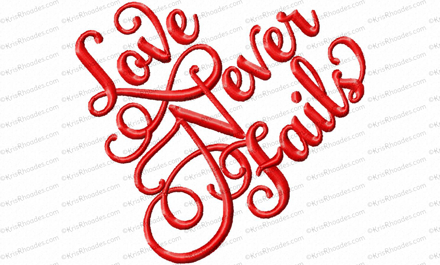 Love never fails heart script embroidery design for Love in design