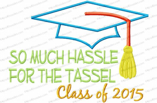 2015 hassle for the tassel 6x10