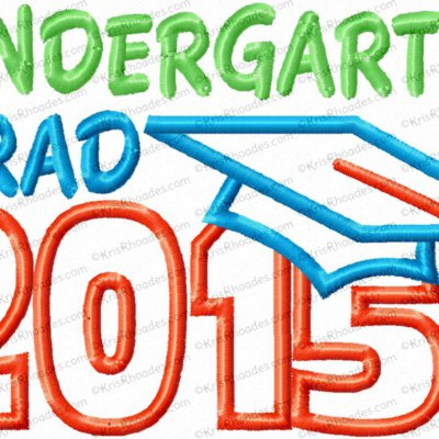 Kindergarten Grad 2015 Applique Embroidery Design