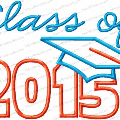 Graduation Class of 2015 Applique Embroidery Design