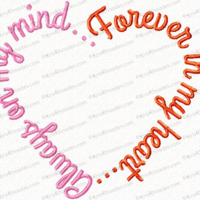 Always On My Mind Forever In My Heart Embroidery Design