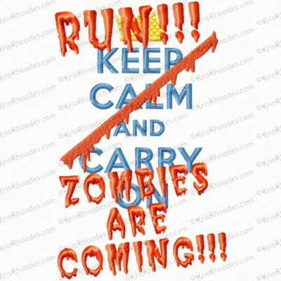 Zombies Are Coming Embroidery Design