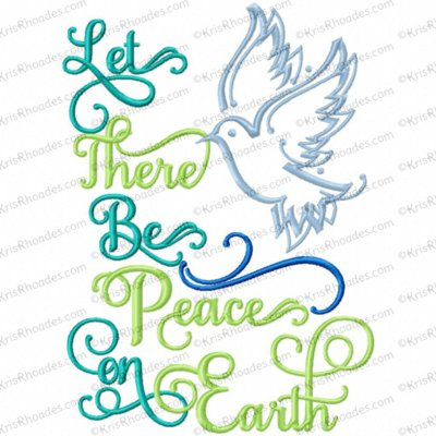 Let There Be Peace On Earth Embroidery Design