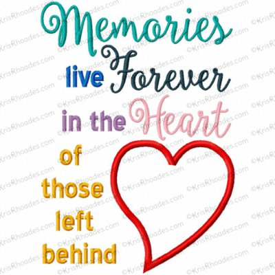 memories live forever 5x7