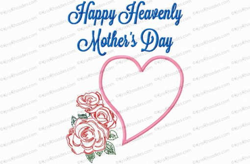 Happy Heavenly Mother's Day Embroidery Design