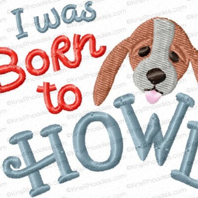 I Was Born To Howl 4x4 with Mini Hound Dog