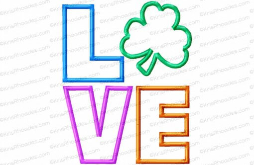 LOVE stacked with Shamrock Applique Embroidery Design