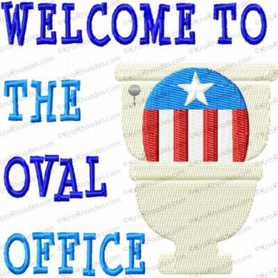 Welcome to the Oval Office Toilet Paper Embroidery Design