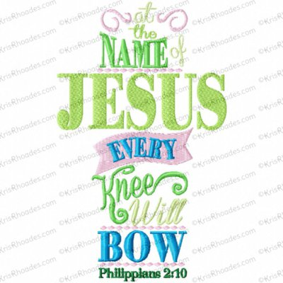 Philippians 2:10 Scripture Subway Art Embroidery Design