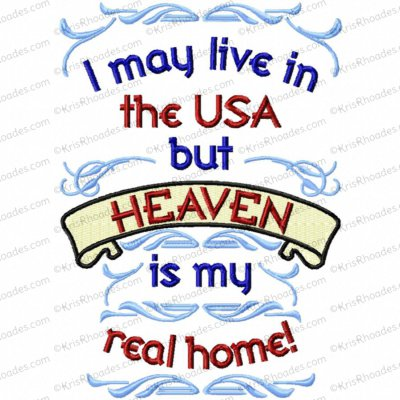 heaven is my real home 5x7