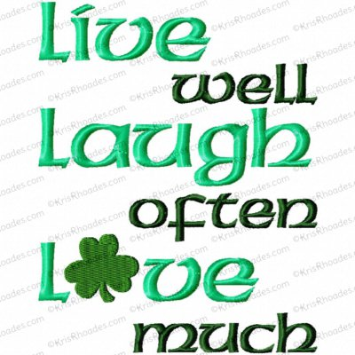 Live Laugh Love with Shamrock Embroidery Design