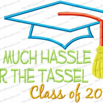 So Much Hassle for the Tassel Applique Embroidery Design