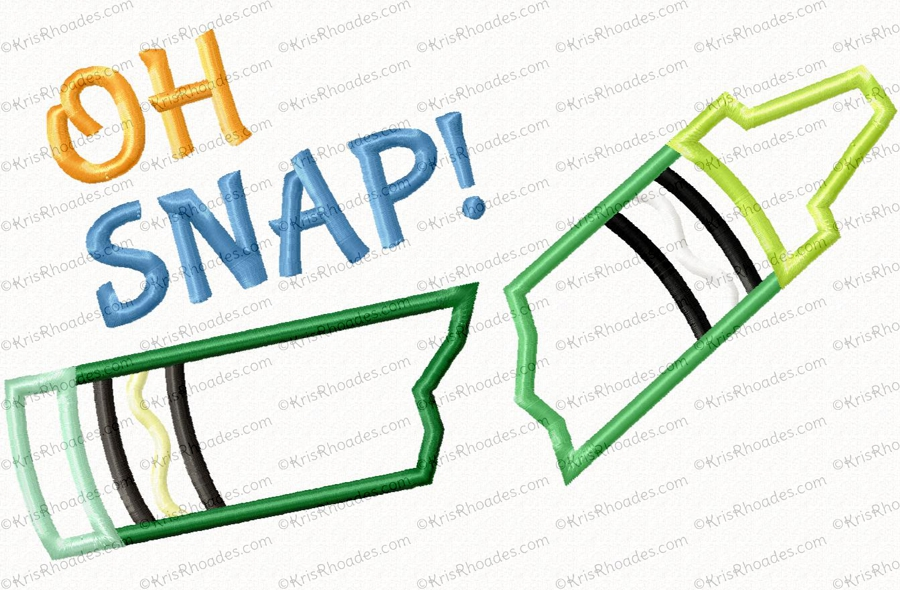 Oh Snap with Broken Crayon Applique Embroidery Design ... Welcome Back To School Clipart