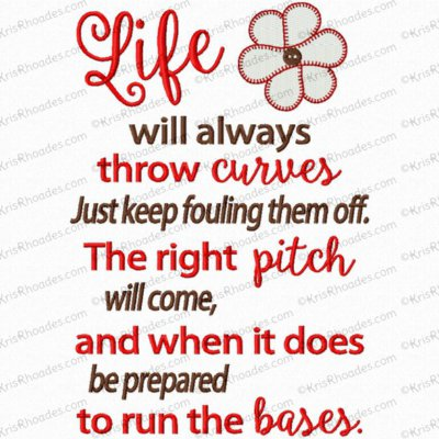 Life Will Throw Curves Embroidery Design