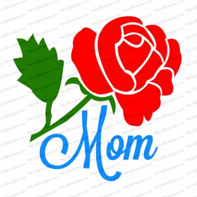 SVG Cutting File - Mom/Mum with Rose
