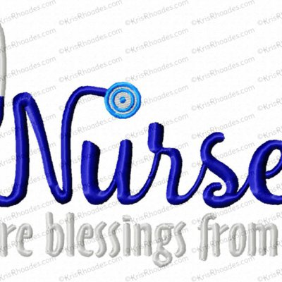 Nurses are Blessings from God Embroidery Design