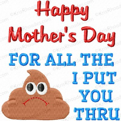rhoades_mothers day crap I put you