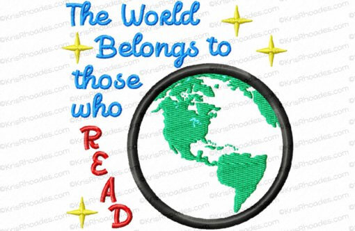The World Belongs to Those Who Read - Americas Applique Embroidery Design